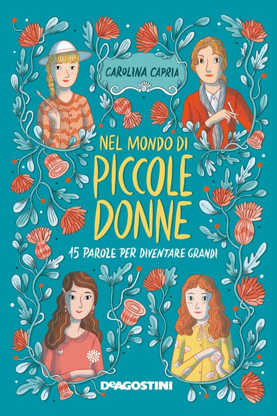 Nel mondo di piccole donne. 15 parole per diventare grandi Book Cover