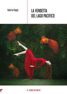 La vendetta del lago Pacifico Book Cover