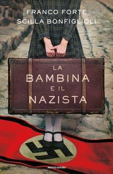 La bambina e il nazista Book Cover