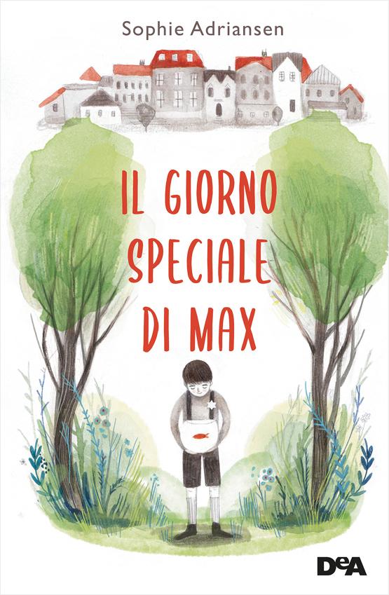 Il giorno speciale di Max Book Cover