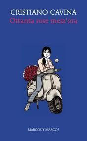 Ottanta rose mezz'ora Book Cover