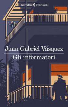 Gli informatori Book Cover