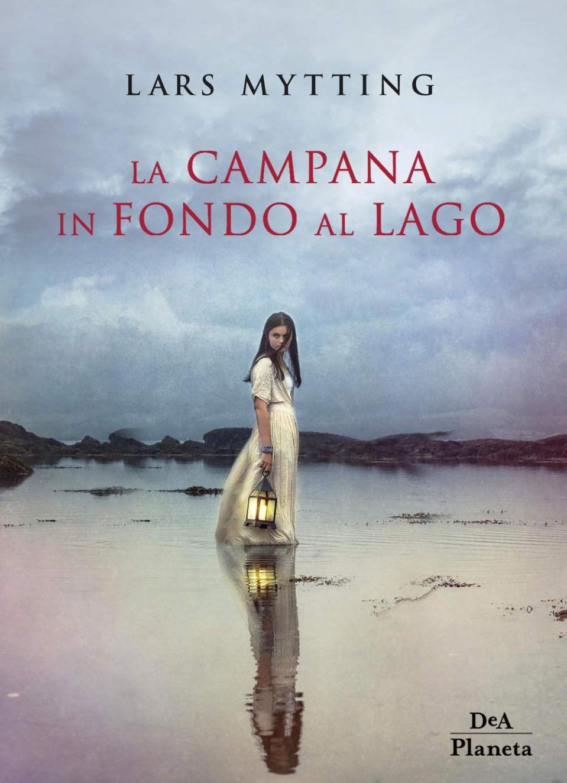 La campana in fondo al lago Book Cover