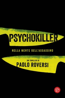 Psychokiller. Nella mente dell'assassino Book Cover