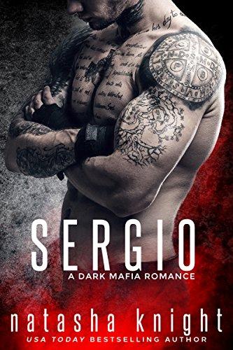 Sergio: a Dark Mafia Romance Book Cover