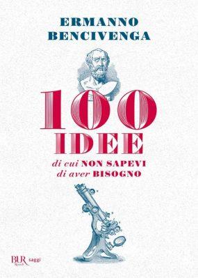 100 idee di cui non sapevi di aver bisogno Book Cover