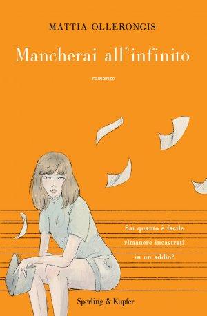Mancherai all'infinito Book Cover