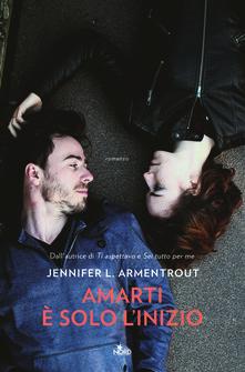 Amarti è solo l'inizio Book Cover