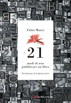 I 21 modi di non pubblicare un libro Book Cover