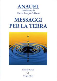 Anauel- Messaggi per la terra Book Cover