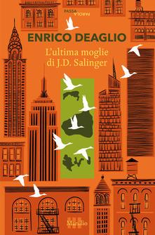 L' ultima moglie di J.D. Salinger Book Cover