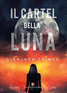 Il Cartel della Luna Book Cover
