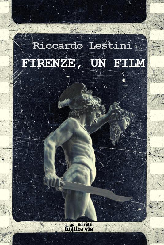 Firenze, un film Book Cover
