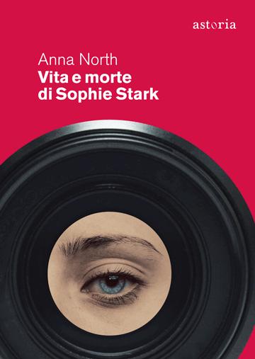 Vita e morte di Sophie Stark Book Cover