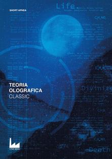 Teoria olografica. Classic Book Cover