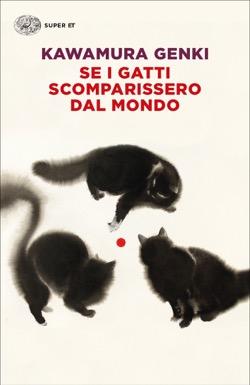Se i gatti scomparissero dal mondo Book Cover