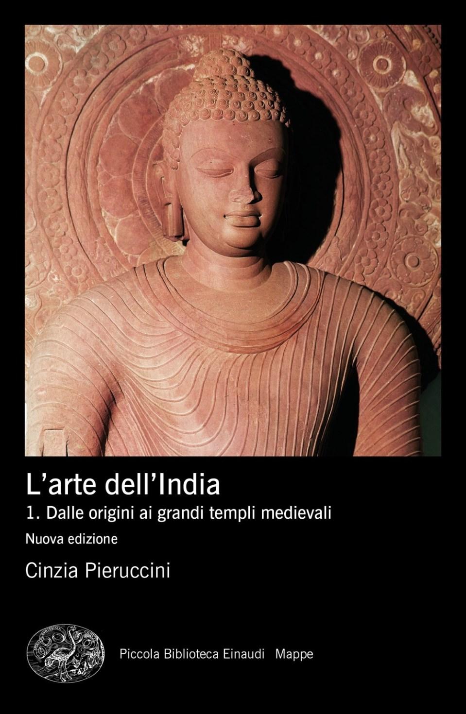 L'arte dell'India I. Dalle origini ai grandi templi medievali Book Cover