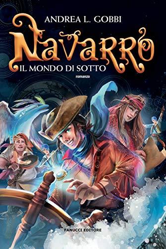 Navarro. Il mondo di sotto Book Cover