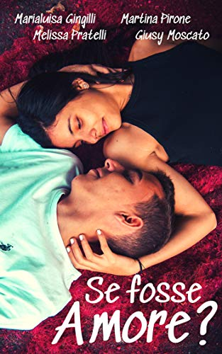 Se fosse amore? Book Cover