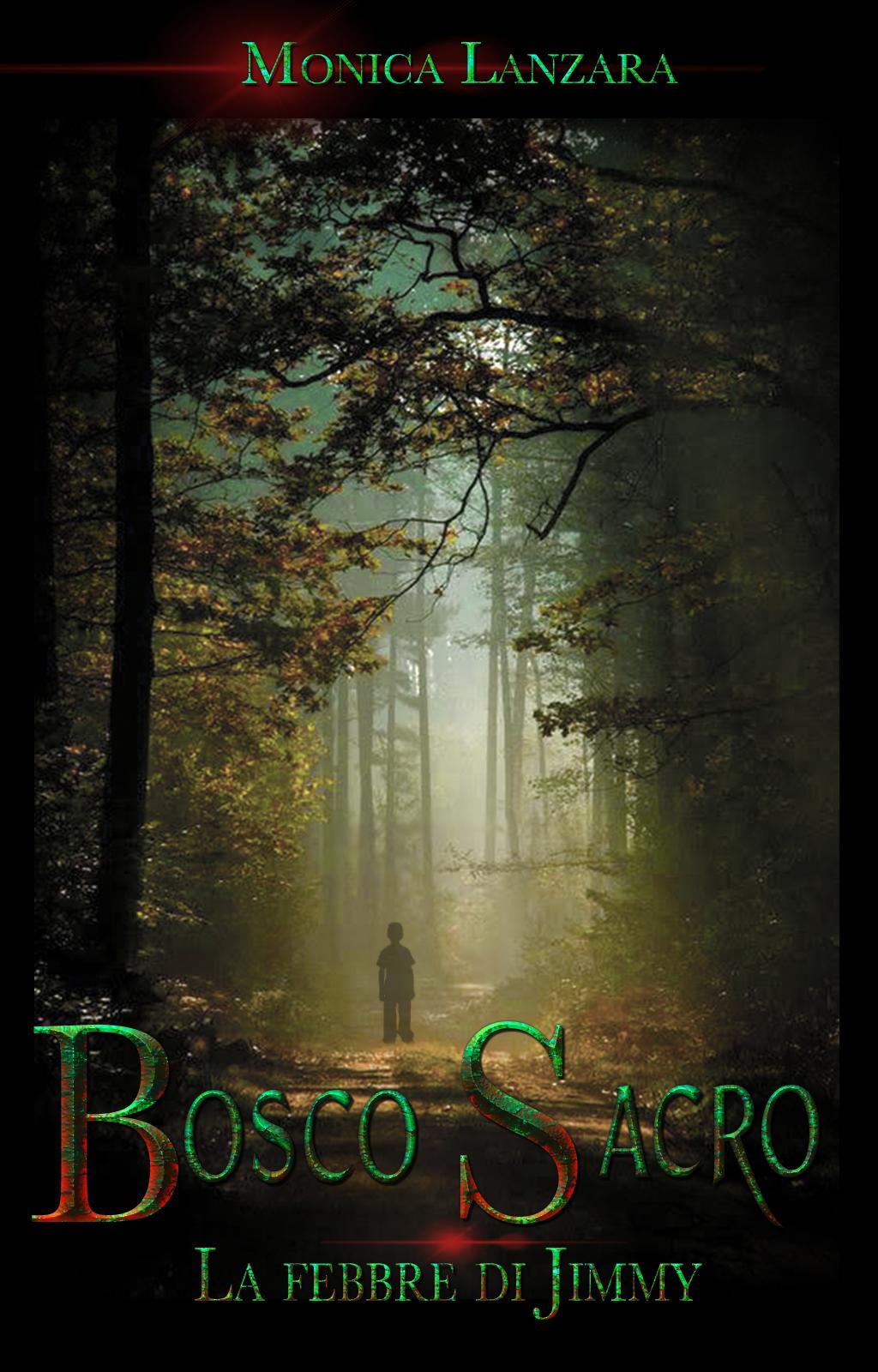 Bosco sacro. La febbre di Jimmy Book Cover