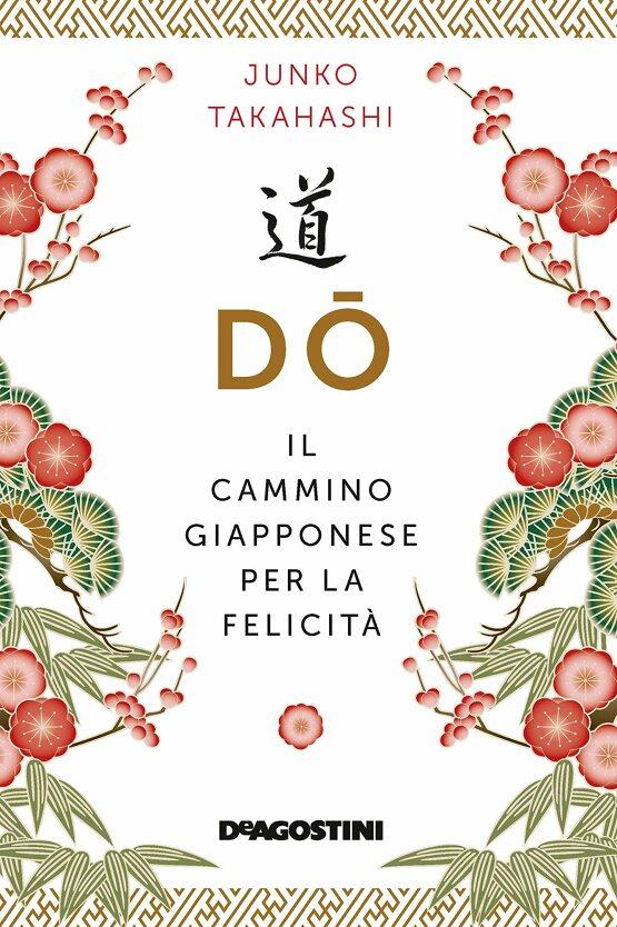 Dō. Il cammino giapponese per la felicità Book Cover