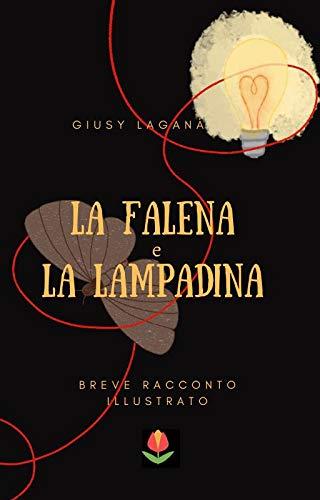 La falena e la lampadina Book Cover