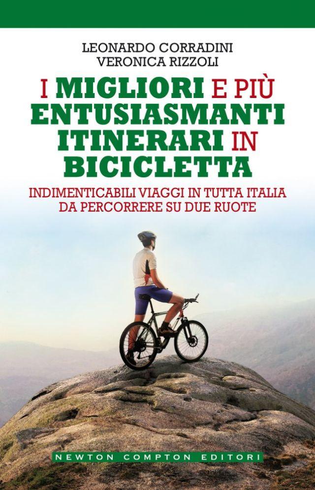 I migliori e più entusiasmanti itinerari in bicicletta Book Cover