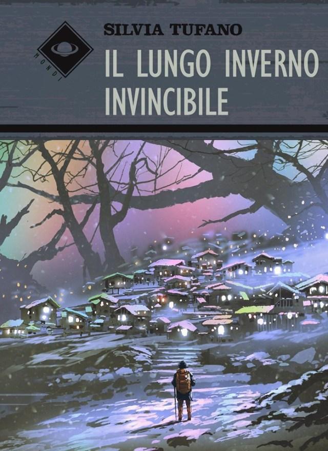 Il lungo inverno invincibile Book Cover
