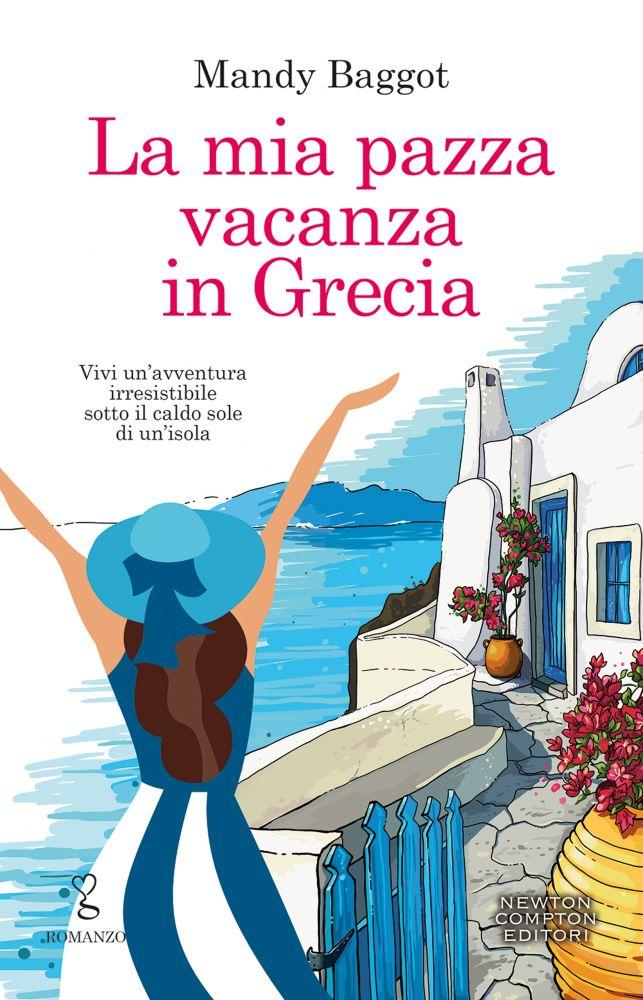 La mia pazza vacanza in Grecia Book Cover