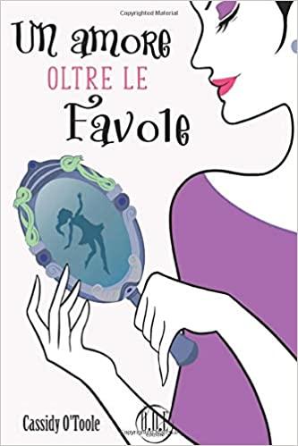 Un amore oltre le favole Book Cover