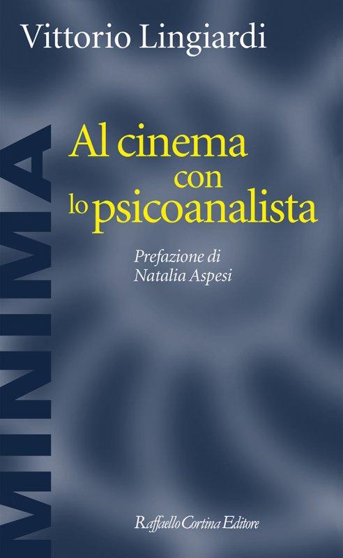 Al cinema con lo psicanalista Book Cover