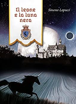 Il leone e la luna nera Book Cover
