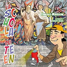 La scuola dei Teen Book Cover