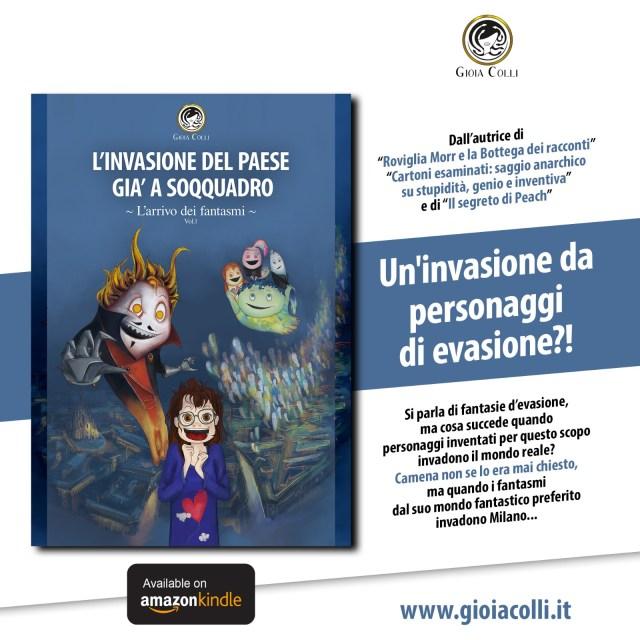 L'invasione del paese già a soqquadro. Volume 1: L'arrivo dei fantasmi Book Cover