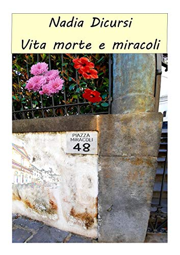 Vita morte e miracoli Book Cover