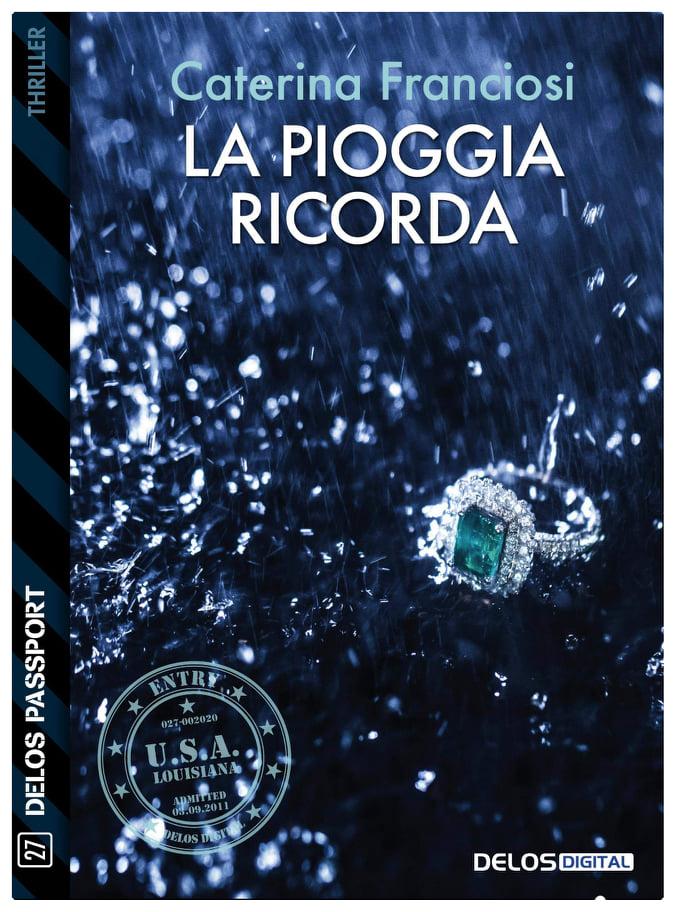 La pioggia ricorda Book Cover