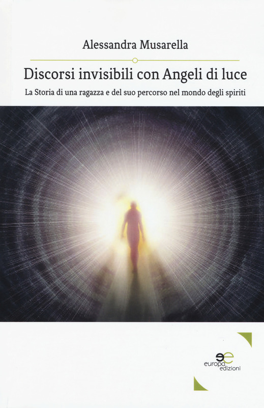 Discorsi invisibili con angeli di luce Book Cover