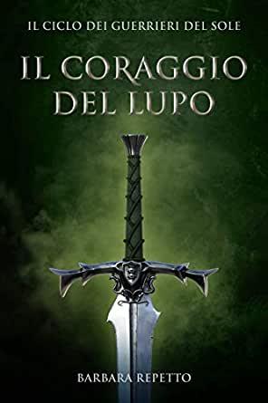 Il coraggio del lupo Book Cover