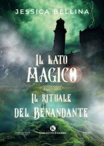 Il lato magico. Il rituale del Benandante Book Cover