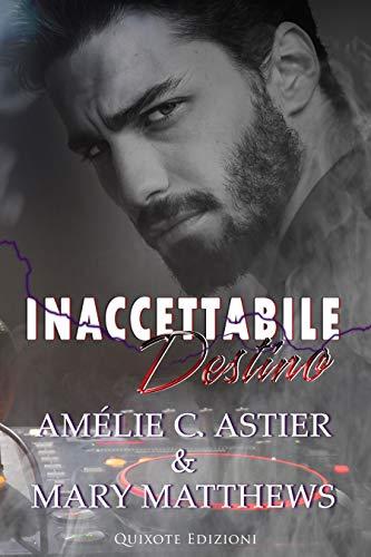 Inaccettabile destino Book Cover