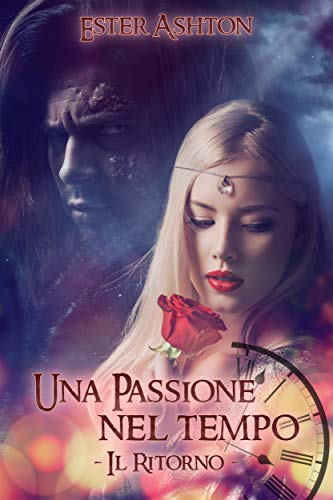 Una passione nel tempo. Il ritorno Book Cover