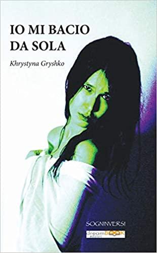 Io mi bacio da sola Book Cover