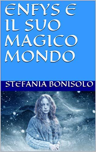 Enfys e il suo mondo magico Book Cover