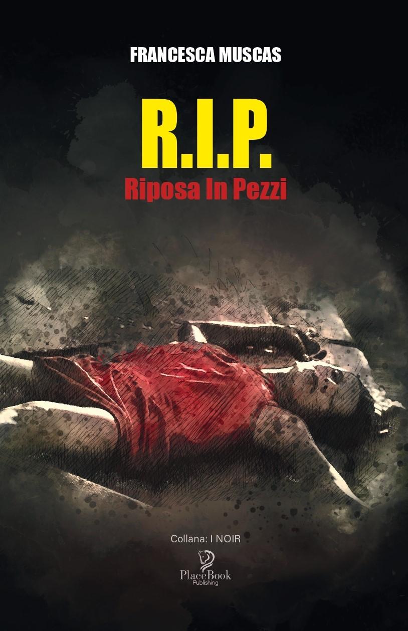 R.I.P. Riposa in Pezzi Book Cover