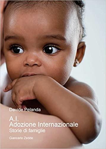 A.I. Adozione internazionale. Storie di famiglie Book Cover