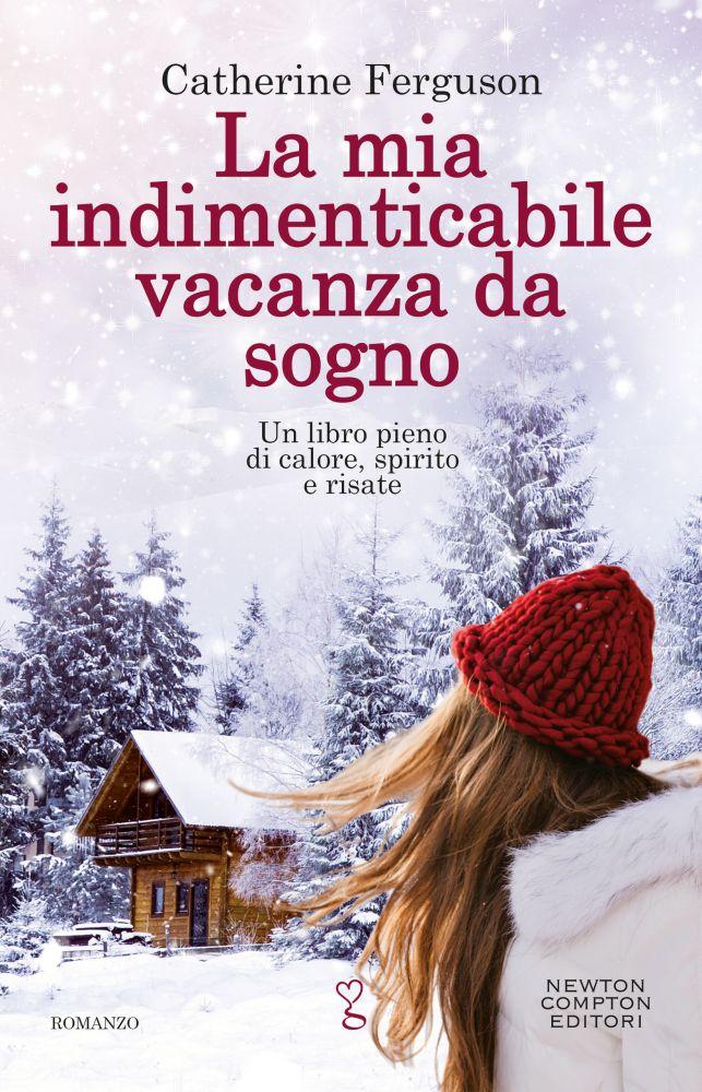 La mia indimenticabile vacanza da sogno Book Cover