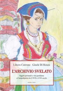 L'archivio svelato. Oggetti personali e vita quotidiana a Campodipietra tra il XVII e il XX secolo Book Cover