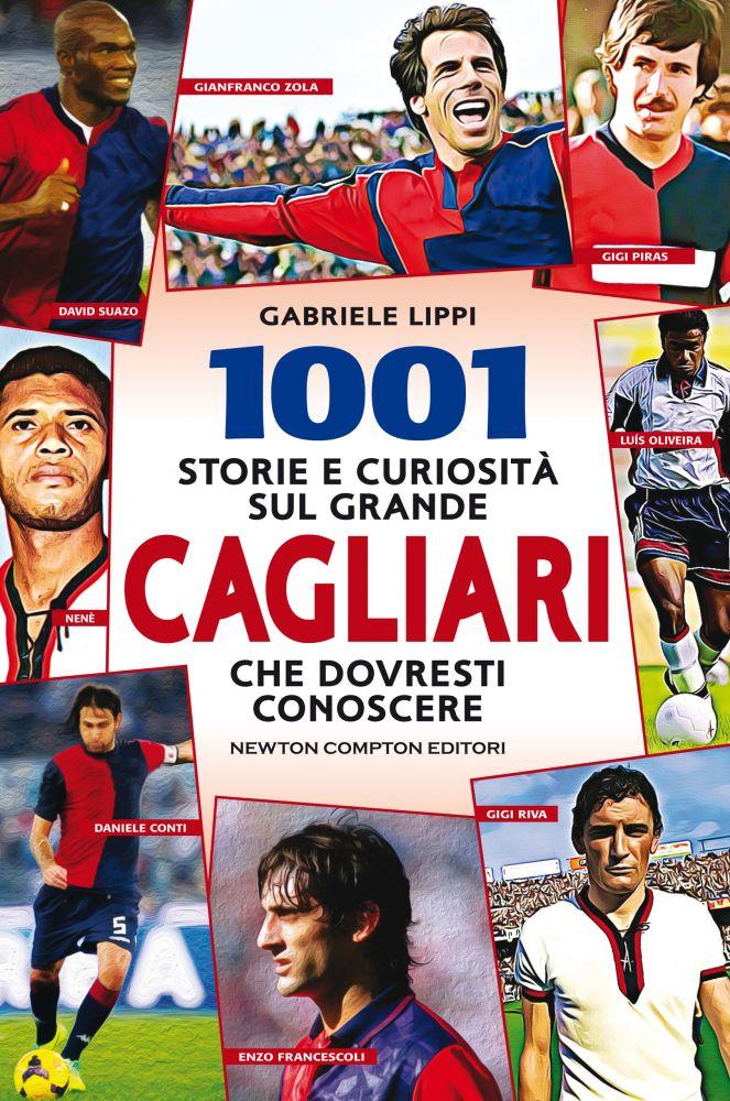 1001 storie e curiosità sul grande Cagliari che dovresti conoscere Book Cover