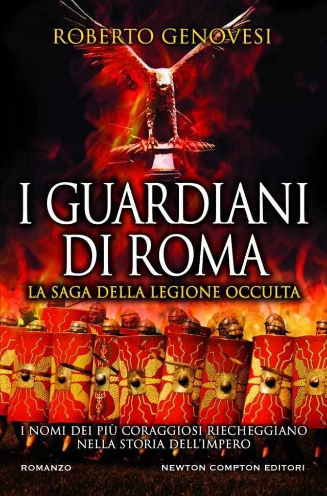 I Guardiani di Roma. La Saga della Legione Occulta Book Cover