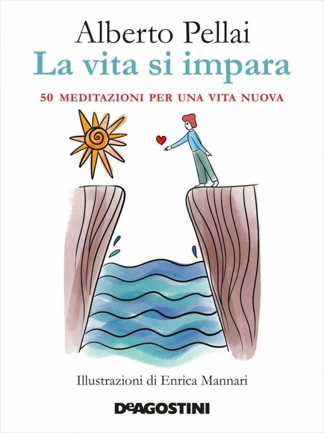 La Vita si impara - 50 meditazioni per una vita nuova Book Cover